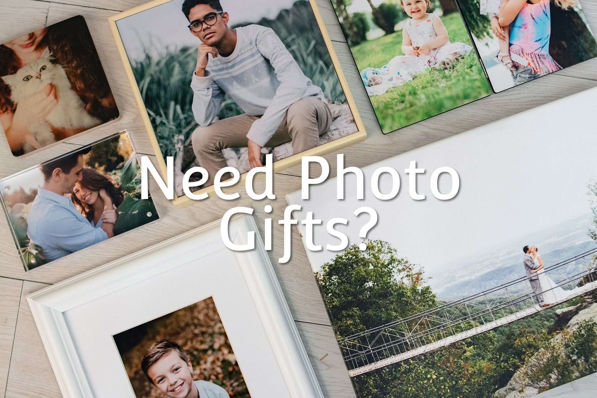 Need Photo Gifts